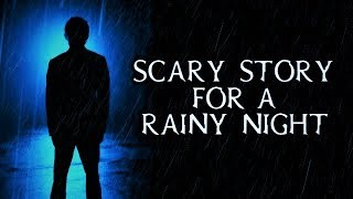 Scary Story Told In The Rain | Thunderstorm Video | (Scary Stories)