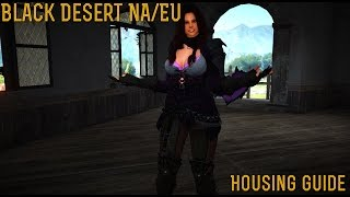 [Black Desert] Closed Beta Test 2: Housing Guide