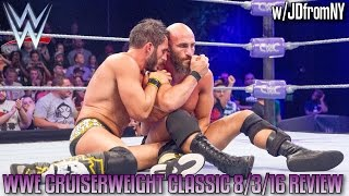 WWE Cruiserweight Classic 8/3/16 Review Week #4 GARGANO VS CIAMPA - WWE NXT 8/3/16 Review
