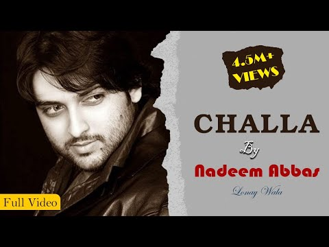 Challa OFFICIAL MUSIC VIDEO by Nadeem Abbas Loonywala