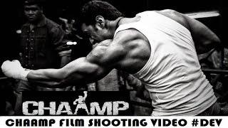 Chaamp   Dev   Rukmini Maitra   দেবের চ্যাম্প শুটিং ভিডিও   Dev's Chaamp Fight Scene Shooting Video