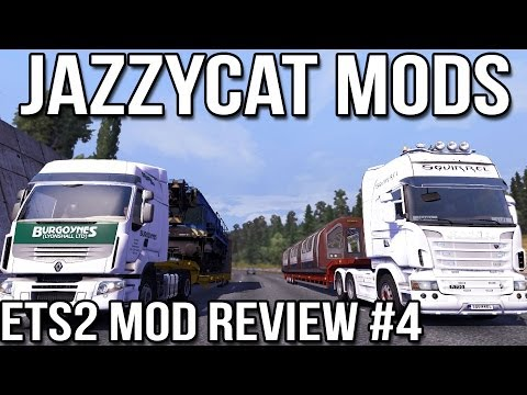 ETS2 Mod Review Episode #4 - JazzyCat Mods