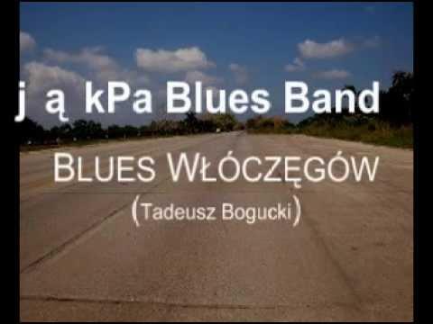 JąkPa Blues Band - Blues Włóczęgów (Tadeusz Bogucki)