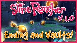 Slime Rancher: v1.0 - Ending Credits and Vault Hunting!