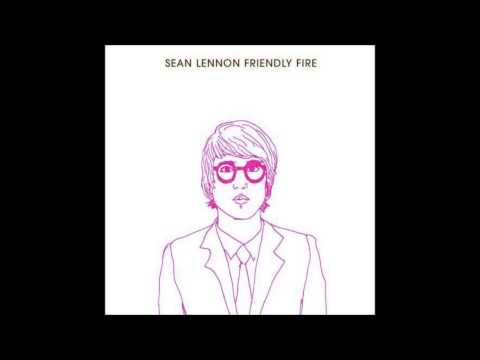 Sean Lennon - Friendly Fire
