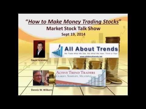 How to Make Money Trading Stocks  Market Stock Talk 9 19 14--Flip Flop?
