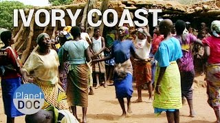 Magical World of Ivory Coast | World Curiosities - Planet Doc Full Documentaries