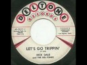 Dick Dale - Lets Go Trippin