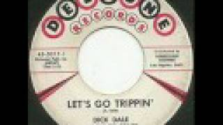 Dick Dale - Let's Go Trippin'