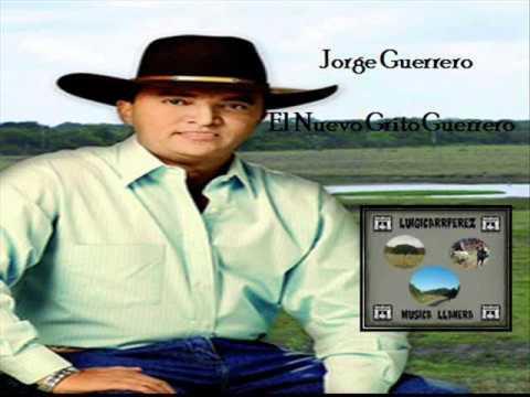 Jorge Guerrero  El Nuevo Grito Guerrero.