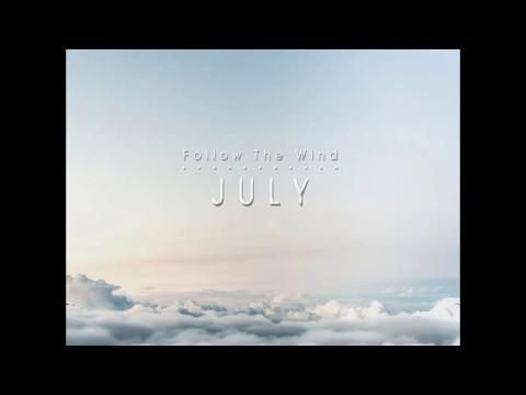 July - Follow The Wind