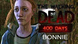 LA SUCIA BONNIE | The Walking Dead: 400 days