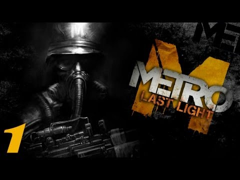 Metro: Last Light - Parte 1 [Espaol HD] GamePlay - Survival Horror & FPS