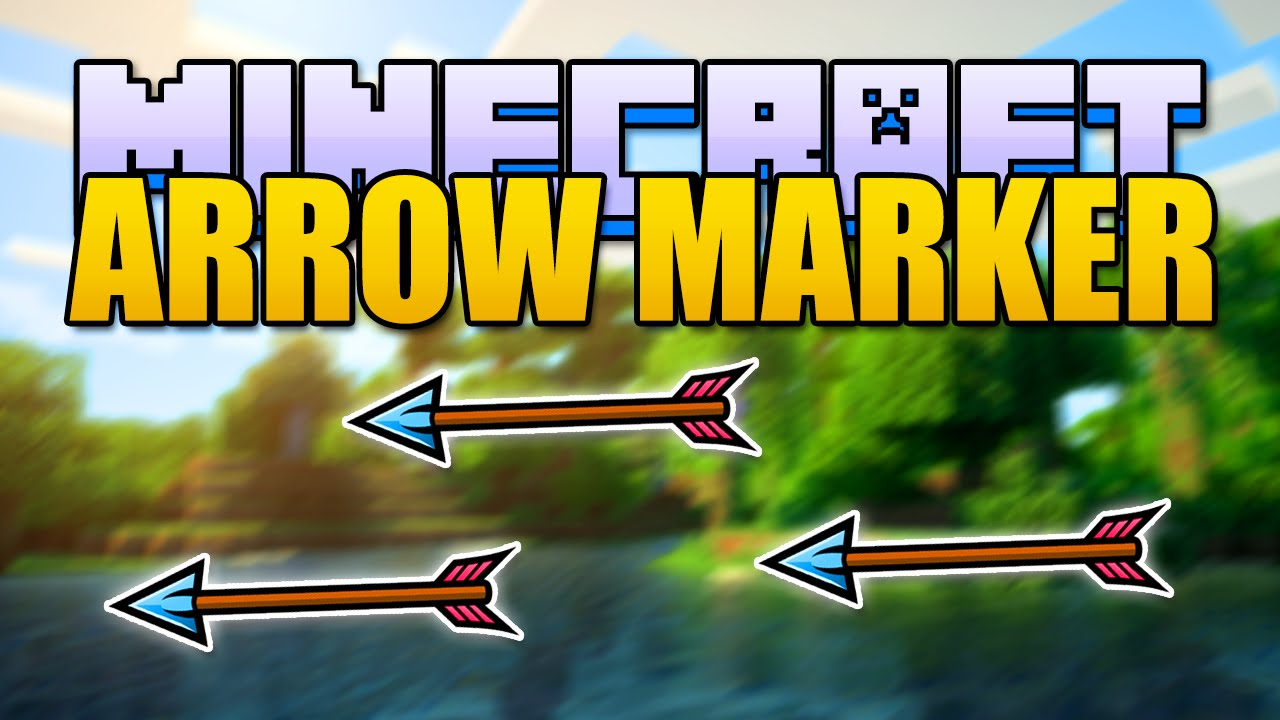Minecraft Arrow Marker Mod