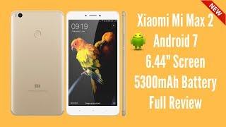 Xiaomi Mi Max 2 | Android 7 | 6.44