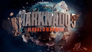 Sharknado 5: Aleteamiento Global Trailer Oficial