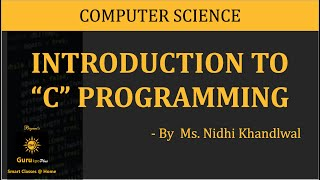 Basic C Program, C Programming(BCA I, MCA I, M.Sc. IT) Gurukpo