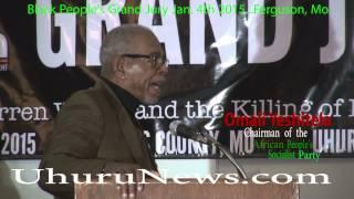 Omali Yeshitela, Explains the Function & Orgins of the Police at the Black People's Grand Jury