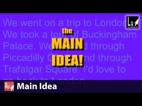 Main Idea Song From Reading Learning Upgrade