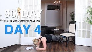 DAY 4: Bikini Body Mommy Challenge