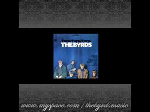 Byrds - Its All Over Now Baby Blue