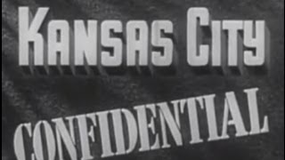 Kansas City Confidential (1952) [Film Noir]  from Timeless Classic Movies