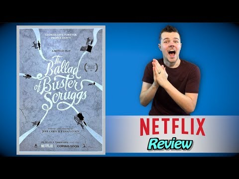The Ballad of Buster Scruggs Netflix Review