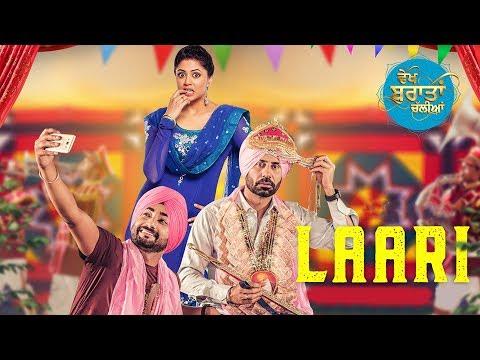 Laari | Vekh Baraatan Challiyan | Binnu Dhillon, Kavita Kaushik | Releasing on 28th July