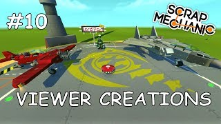 Awesome Flying Creations ( Scrap Mechanic Viewer Creations #10 )
