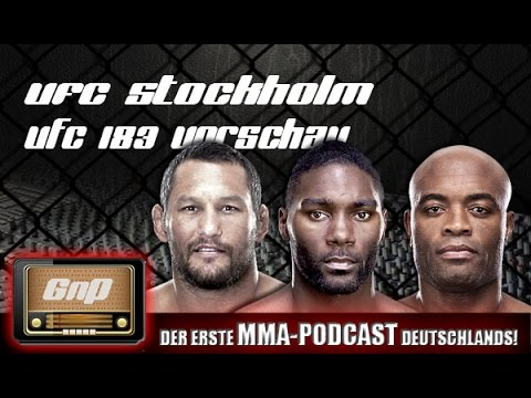 GnP Radio 28.01.2015: UFC Stockholm / UFC 183 Vorschau