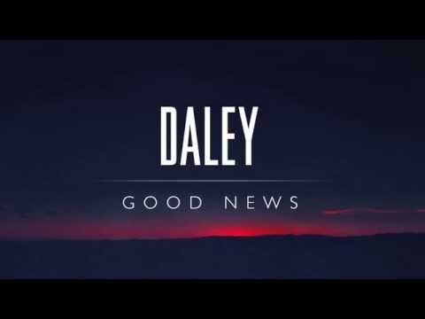 Daley - Good News
