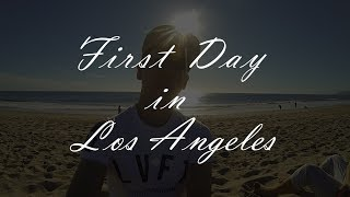 LA VLOG 1 - First day in Los Angeles