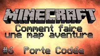 Minecraft Tuto [FR] Comment faire une map aventure - Part 6 - Porte Codée