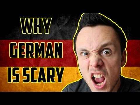 Why German is Scary