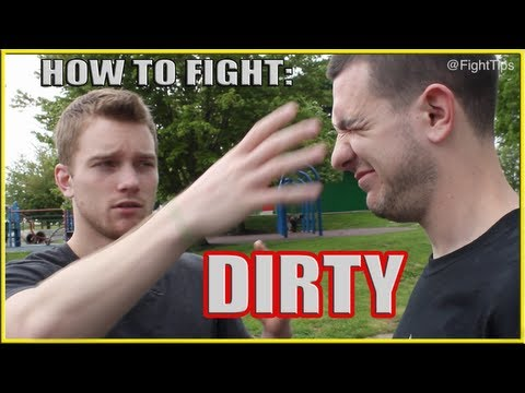 Fighting Dirty: How to Street Fight Dirty Techniques and Tricks Image 1