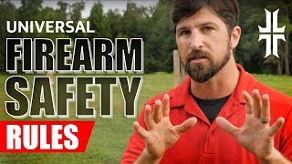 The Universal Firearm Safety Rules
