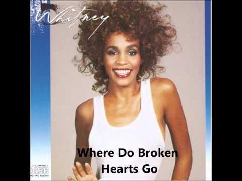 Whitney Houston - Whitney (Album) - Where Do Broken Hearts Go