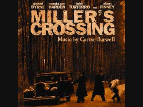 Miller's Crossing Theme High Quality