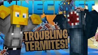 Minecraft - Crazy Craft 2.2 - Troubling Termites [6]