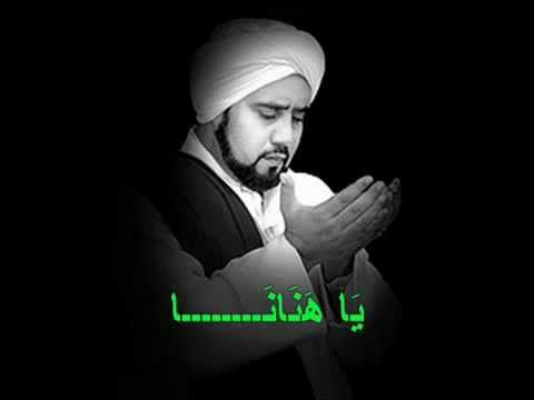 Qasidah Ya Hanana - Habib Syech Abdul Qadir As-seggaf  Solo video