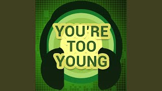 You 39 Re Too Young Originally Performed By Lucy Spraggan Karaoke Version