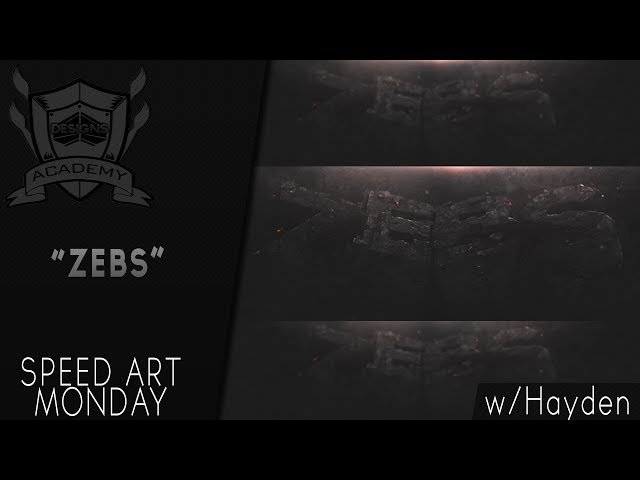 Speed Art Monday | ZeBs Banner | By: Hayden