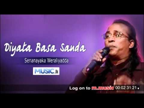 Senanayaka Weraliyadda - Diyata Basa Sanda