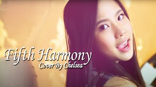 Worth It - Fifth Harmony cover by Chelsea