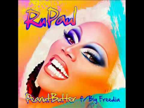 RuPaul-Peanut Butter f/ Frida