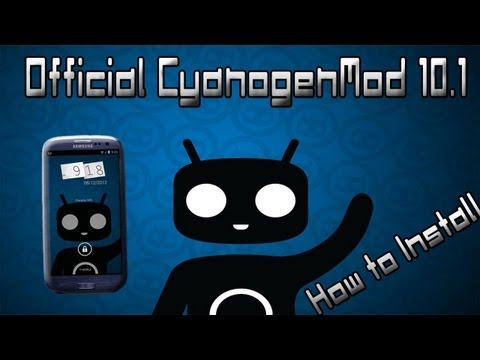 How To Install Official CyanogenMod 10.1 On Galaxy S3