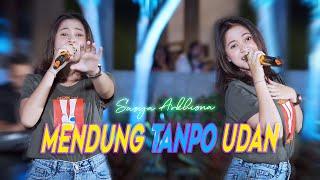 Download lagu MENDUNG TANPO UDAN - SASYA ARKHISNA | Kowe moco koran sarungan  (  LIVE  )