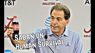 Nick Saban on Human Survival