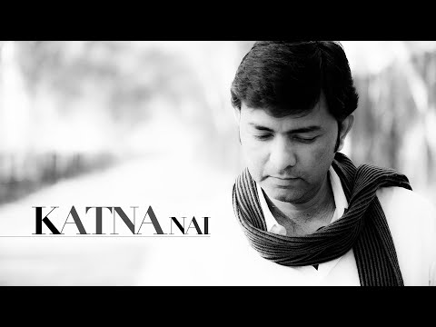 Sajjad Ali - Katna Nai (Official Video)