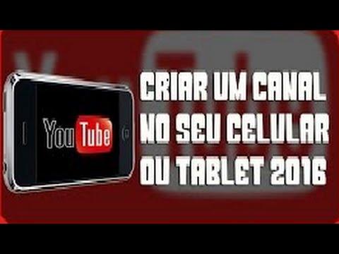 Como criar um canal do youtube pelo celular ou tablet - atualizado 2016 thumbnail